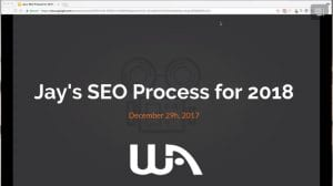 Jay's SEO Process for 2018