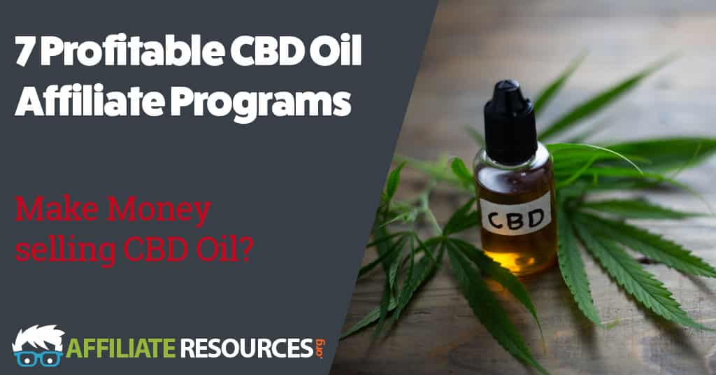 7 Profitable CBD Oil Affiliate Programs