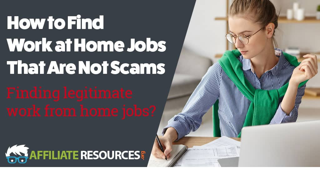 How to Find Work at Home Jobs That Are Not Scams