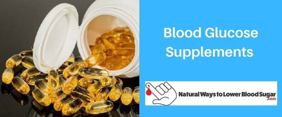 Blood Glucose Supplements