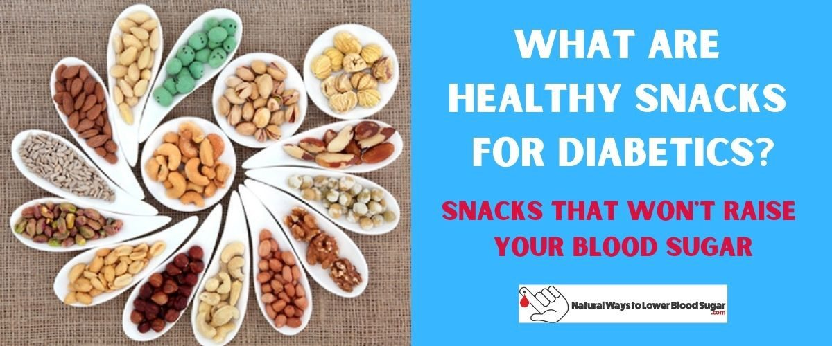 What are Healthy Snacks for Diabetics