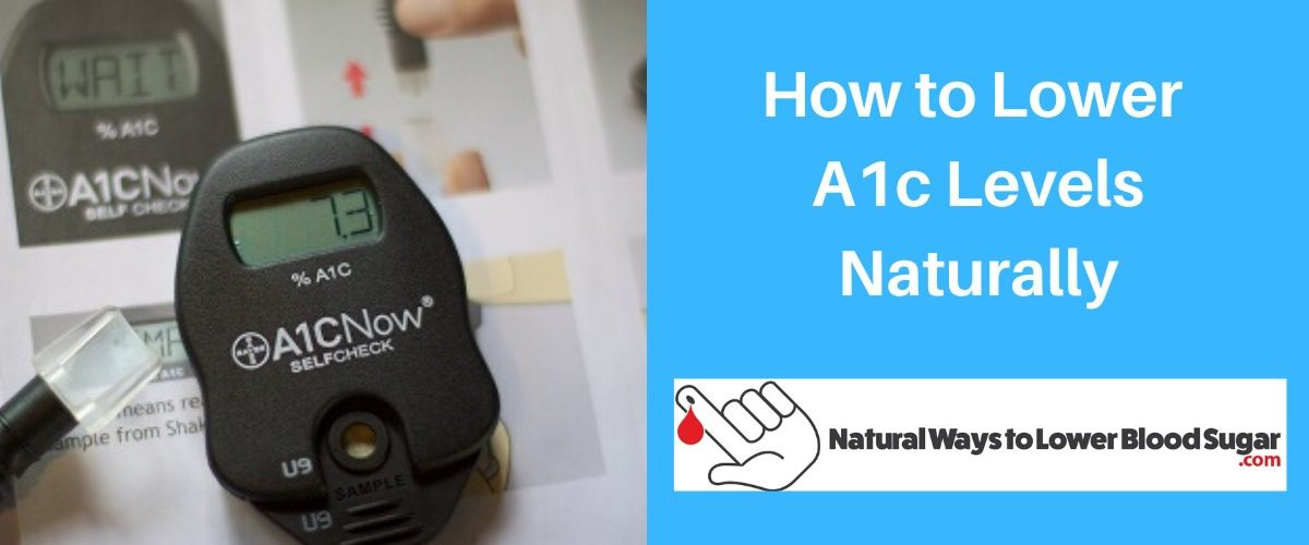How to Lower A1c Levels Naturally