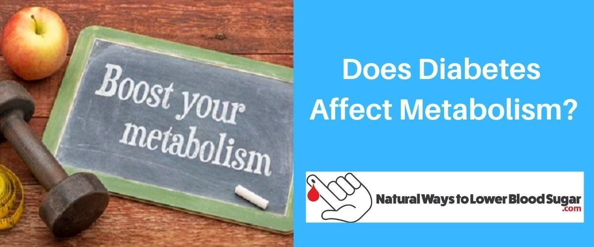 Does Diabetes Affect Metabolism