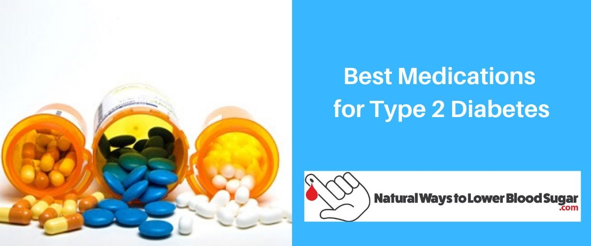 Best Medications for Type 2 Diabetes