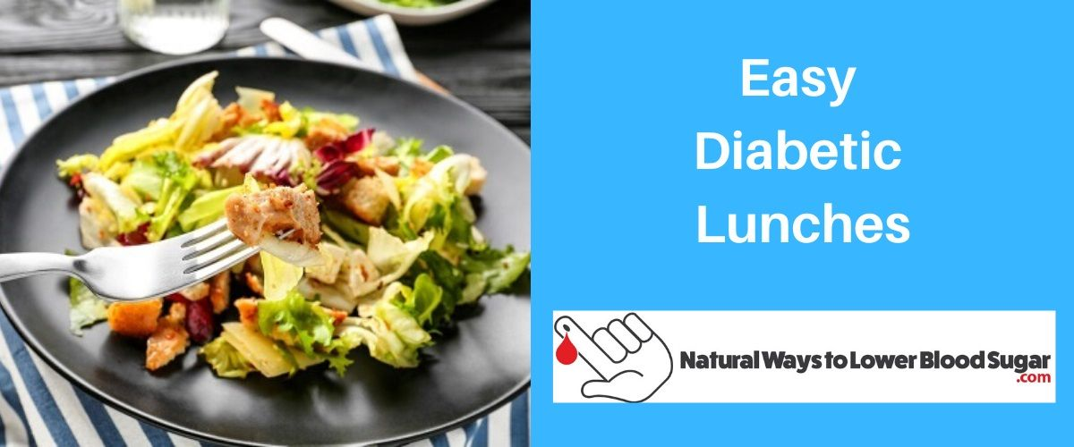 Easy Diabetic Lunches