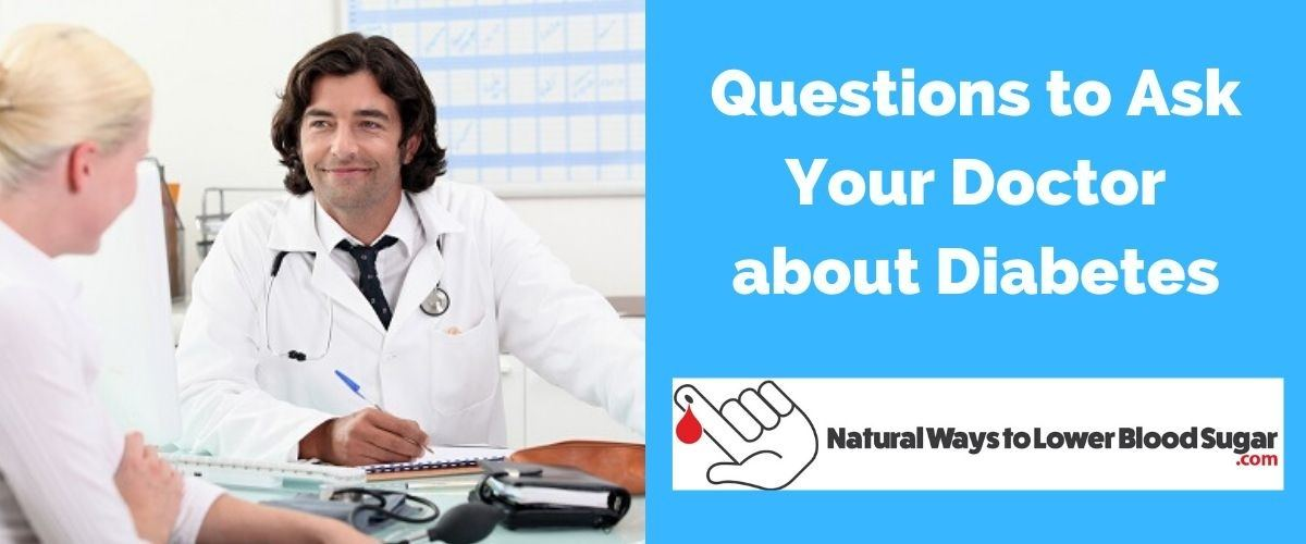 Questions to Ask Your Doctor about Diabetes