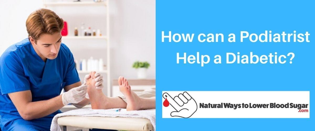 How can a Podiatrist Help a Diabetic