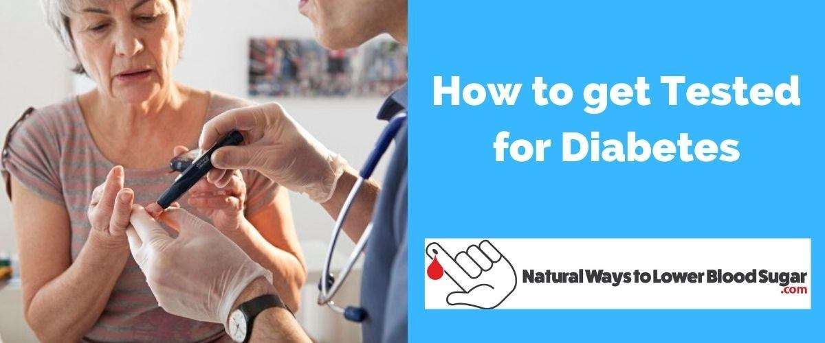 How to get Tested for Diabetes