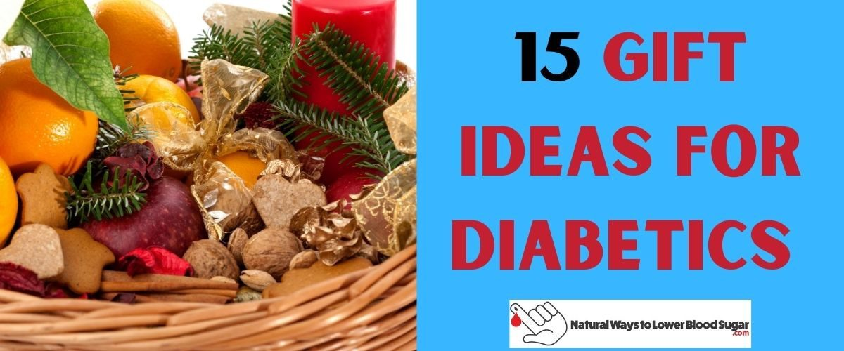 Gift Ideas for Diabetics
