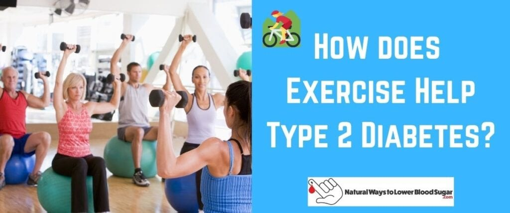 How does Exercise Help Type 2 Diabetes