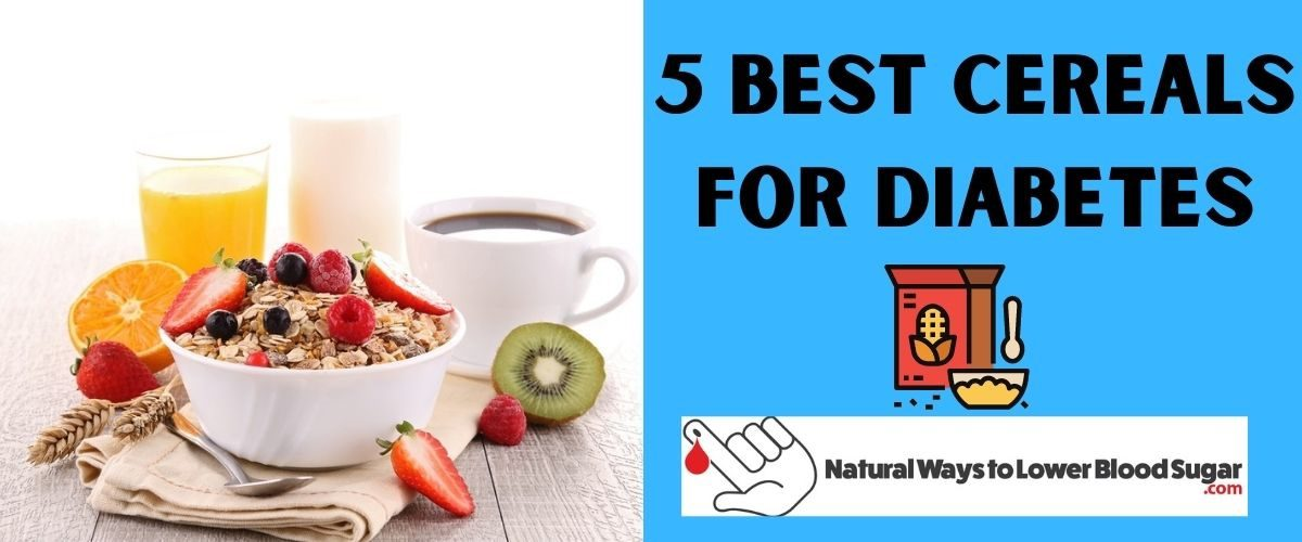 Best Cereals for Diabetes