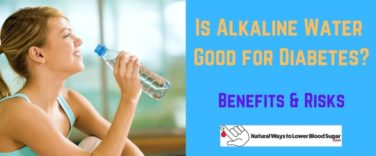 Is Alkaline Water Good for Diabetes