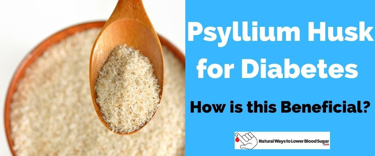 Psyllium Husk for Diabetes
