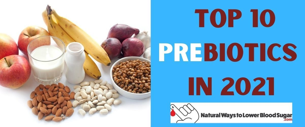 Top 10 Prebiotics in 2021