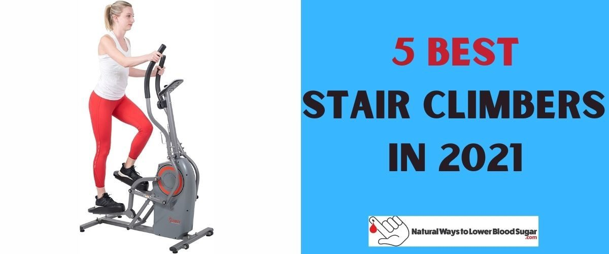 5 Best Stair Climbers in 2021