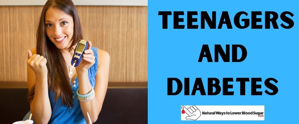 Teenagers and Diabetes
