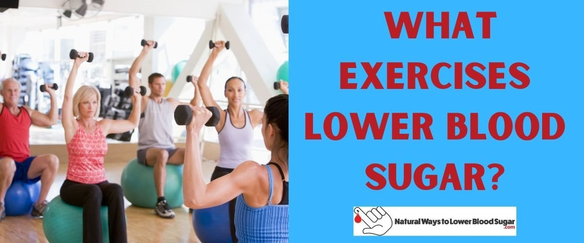 What Exercises Lower Blood Sugar
