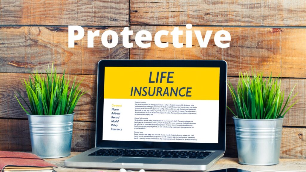 Life Insurance Coverage - Protective Life Insurance