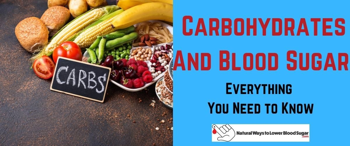 Carbohydrates And Blood Sugar