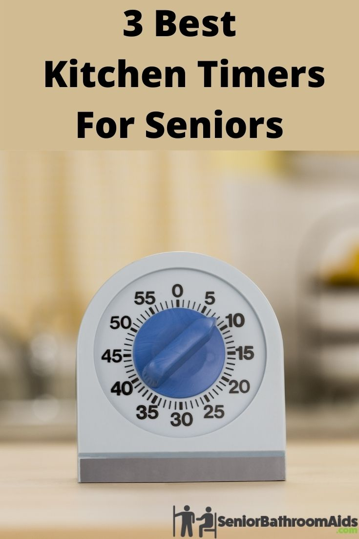 3 Best Kitchen Timers For Seniors