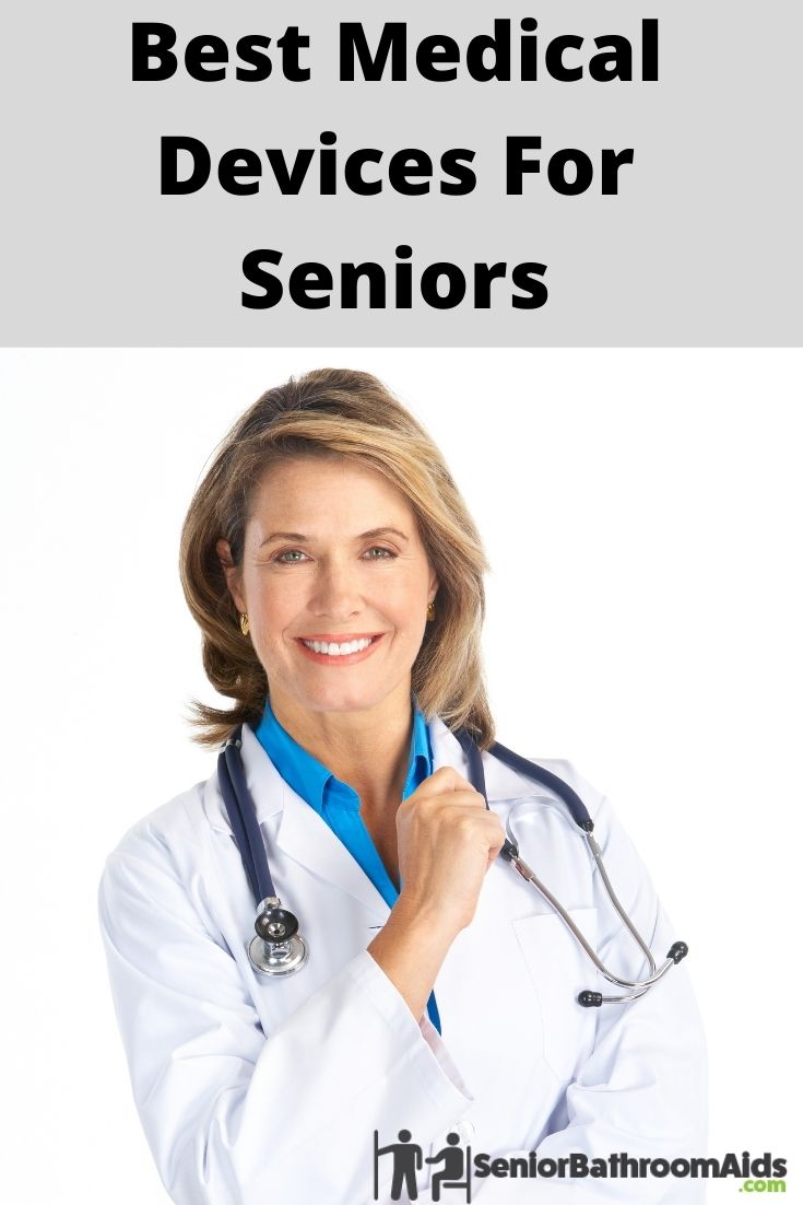 3 Best Medical Devices For Seniors