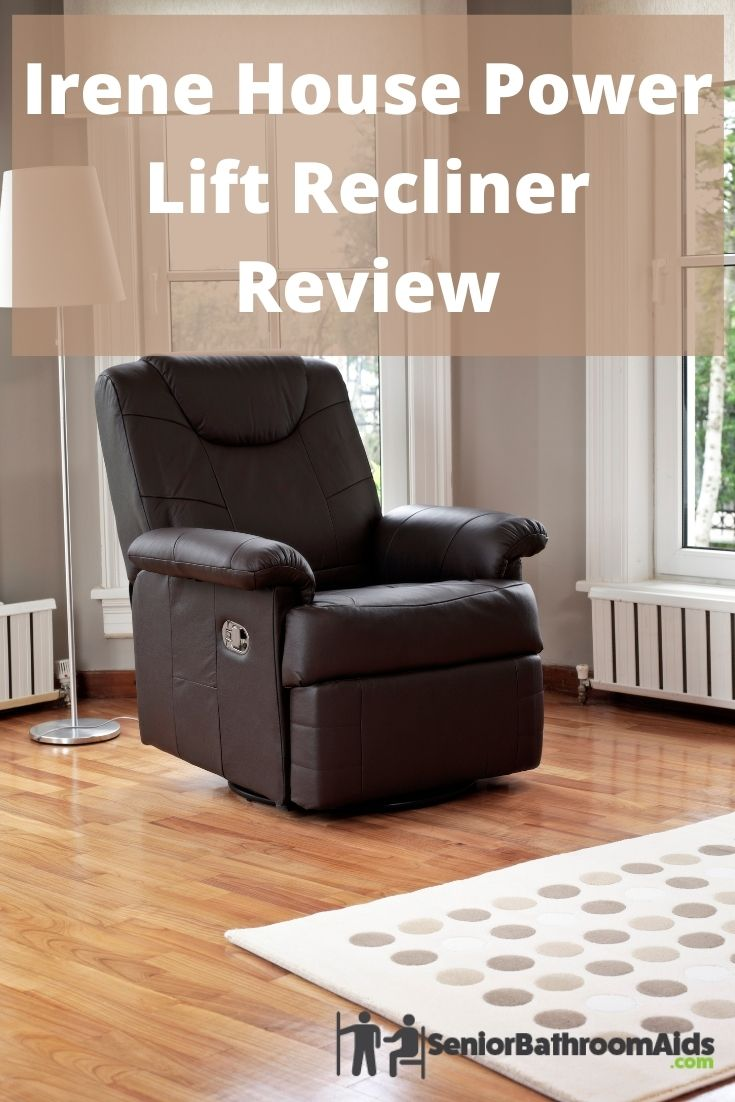 Irene House Power Lift Recliner Review