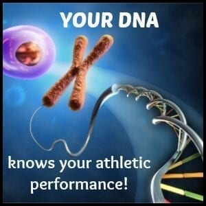 your dna knows your performance