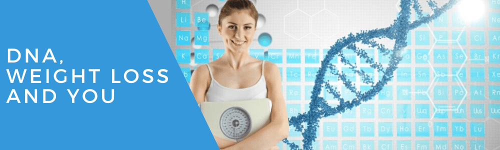 dna weight loss and you