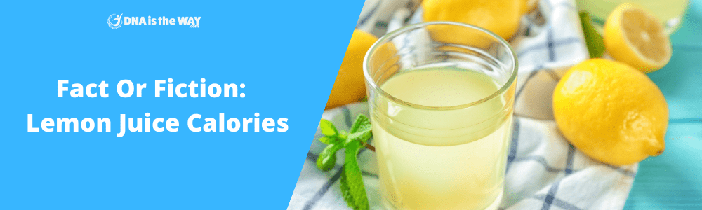 Fact Or Fiction Lemon Juice Calories feature image