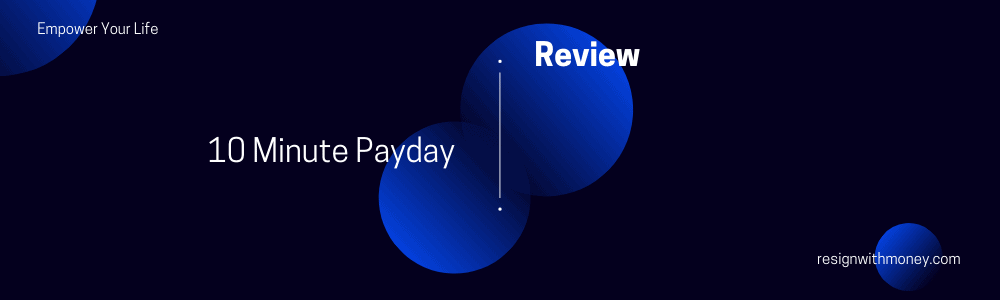 10 minute payday review