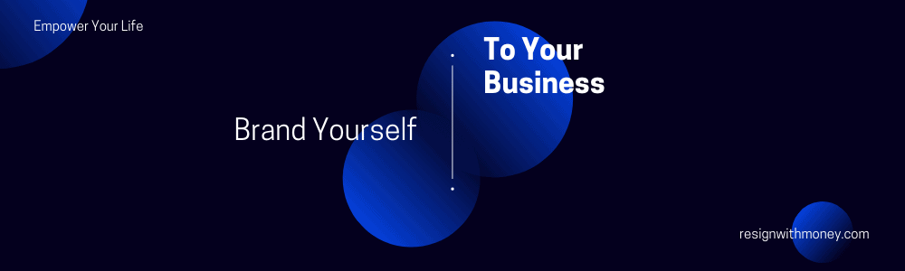 brand yourself to your business