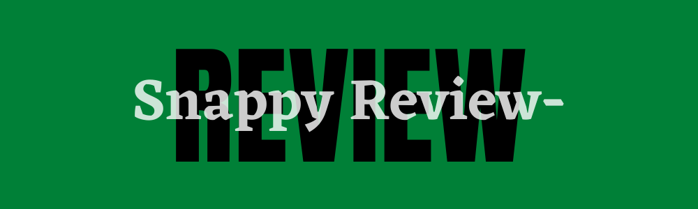 Snappy Review feature