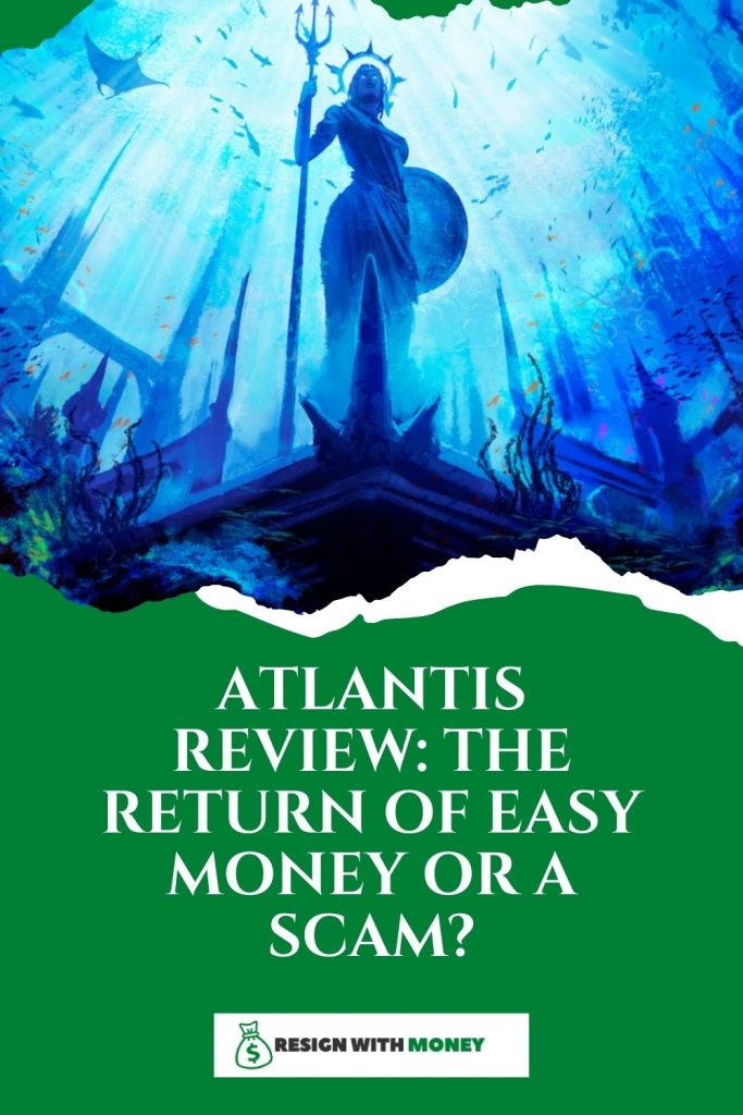pin Atlantis Review The Return of Easy Money Or A Scam?