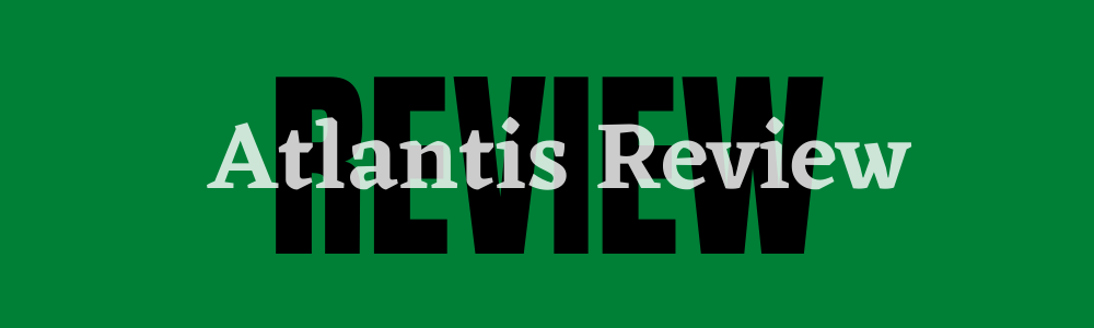 feature Atlantis Review The Return of Easy Money Or A Scam?