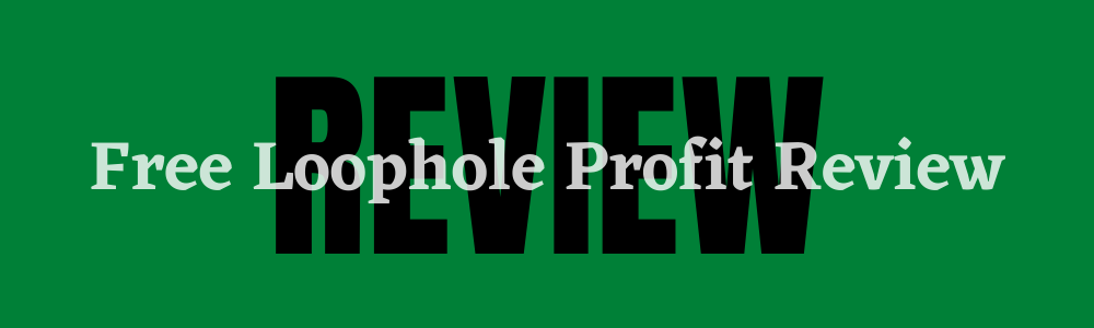 Free money loophole review feature