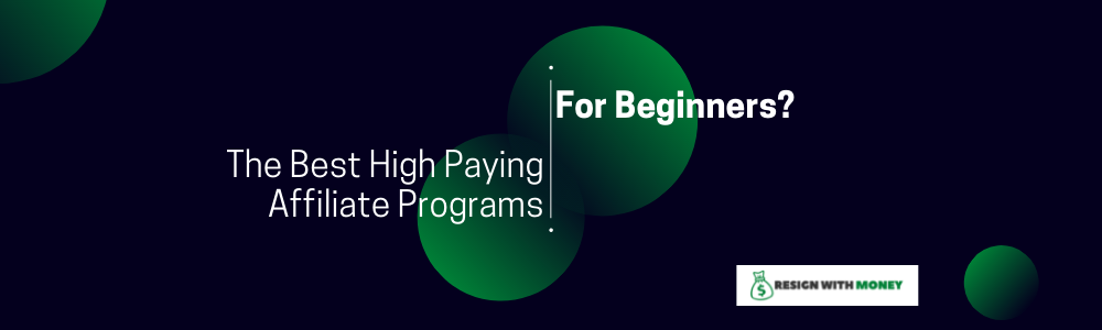 The Best High Paying Affiliate Programs for Beginners feature