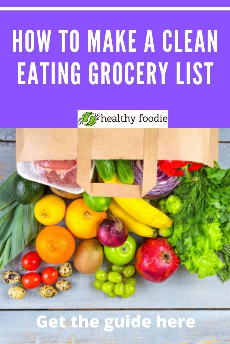 How to make a clean eating grocery list