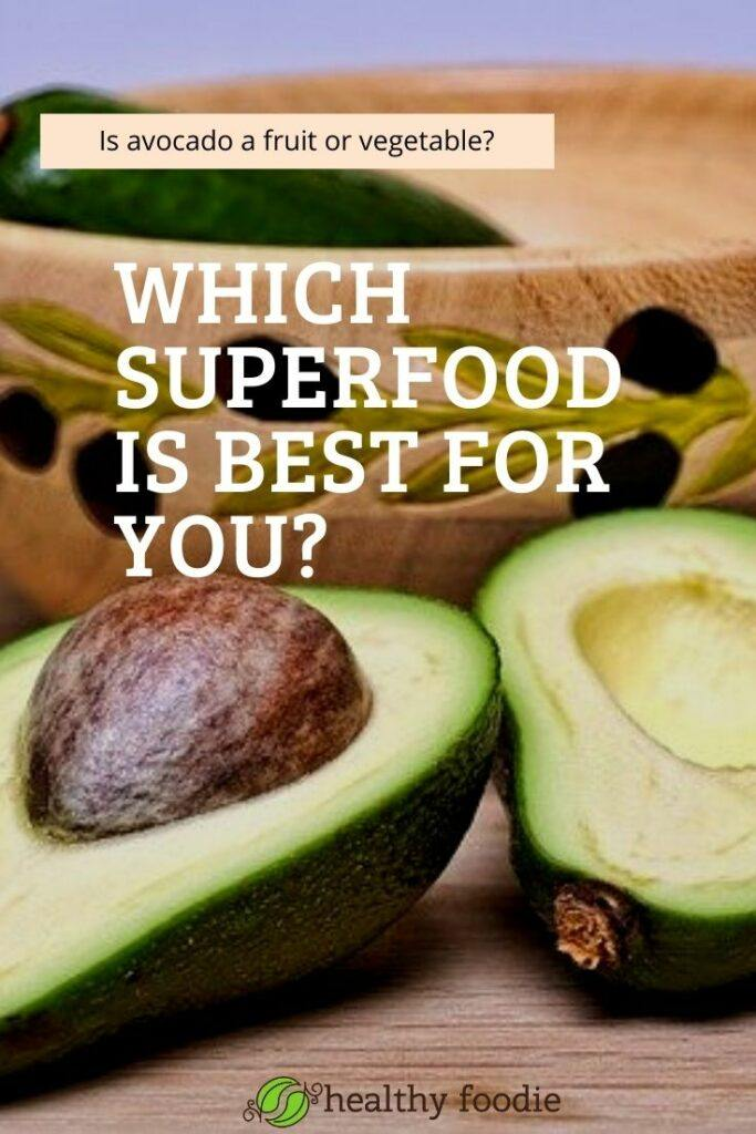 What Is Avocado – a fruit or vegetable?