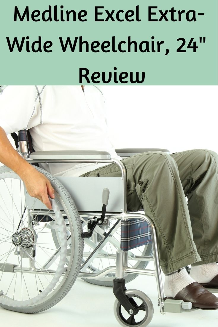 """Medline Excel Extra-Wide Wheelchair, 24"""" Review"""