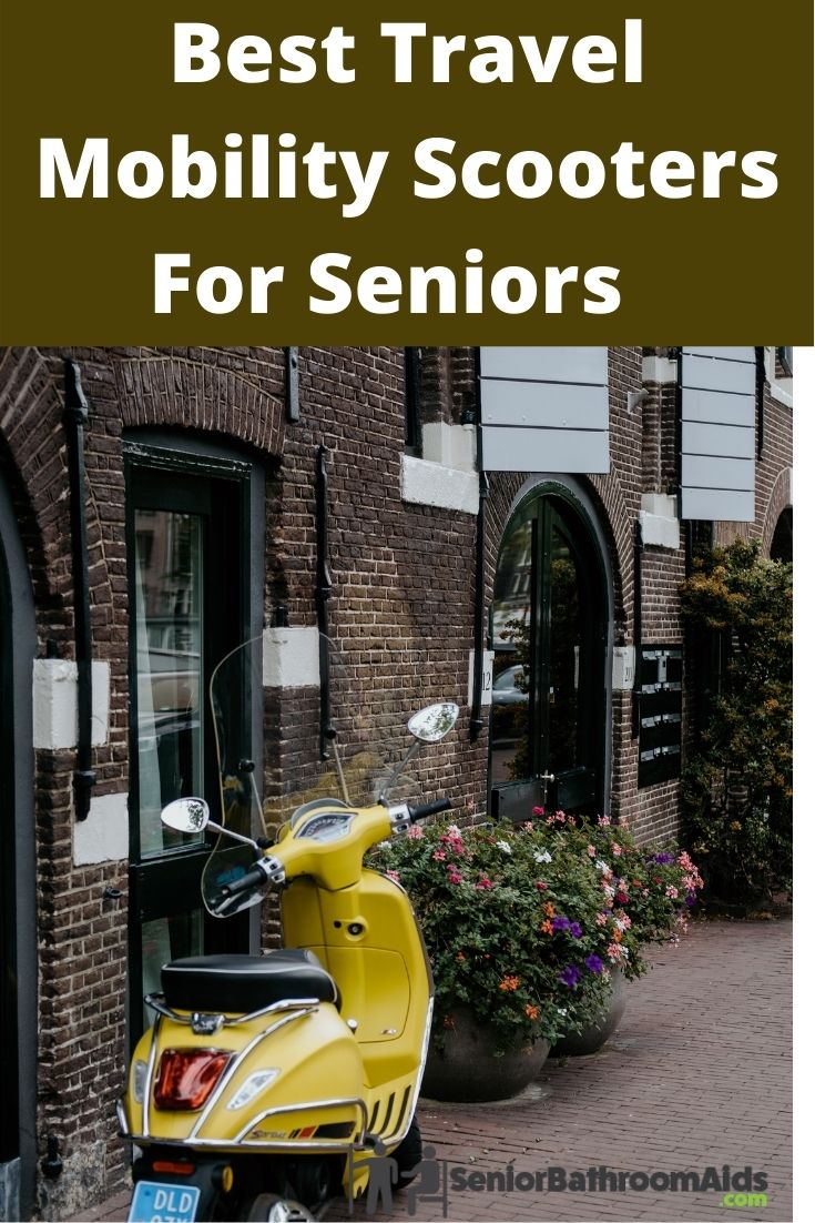 Best Travel Mobility Scooters For Seniors Who Need Help Getting Around