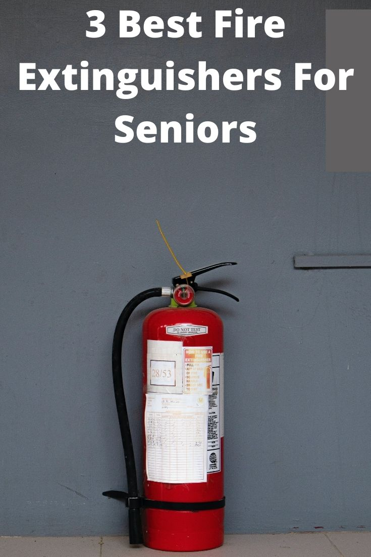 3 Best Fire Extinguishers For Seniors