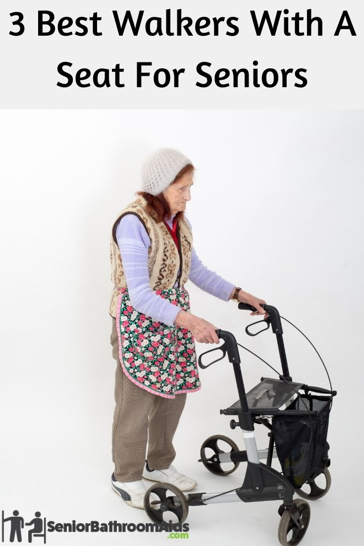 3 Best Walkers With A Seat For Seniors
